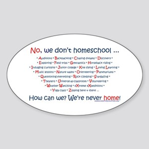 We Don't Homeschool Oval Sticker