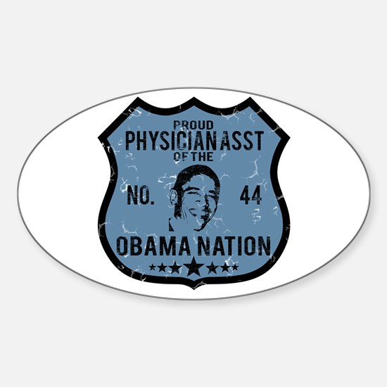 Physician Asst Obama Nation Oval Decal