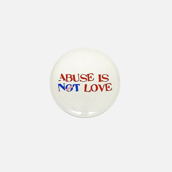 Abuse Is Not Love Mini Button