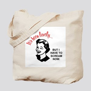 It's been lovely Tote Bag