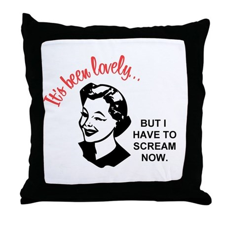 It's been lovely Throw Pillow