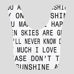 You Are My Sunshine Polyester Baby Bib