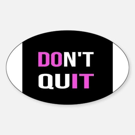 DON'T QUIT - DO IT Motivational Quotat Decal