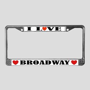 I Love Broadway License Plate Frame
