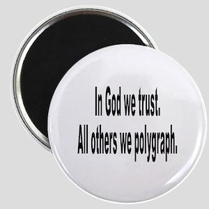 In God We Trust Humor Magnet