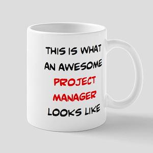 awesome project manager 11 oz Ceramic Mug