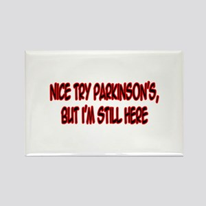 """Nice Try Parkinson's..."" Rectangle Magnet"
