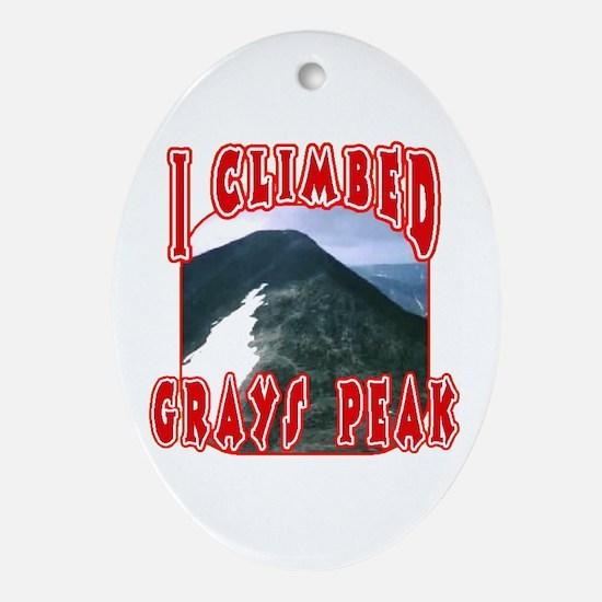 I Climbed Grays Peak Oval Ornament