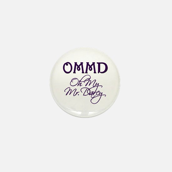 OMMD Oh My Mr Darcy! Mini Button