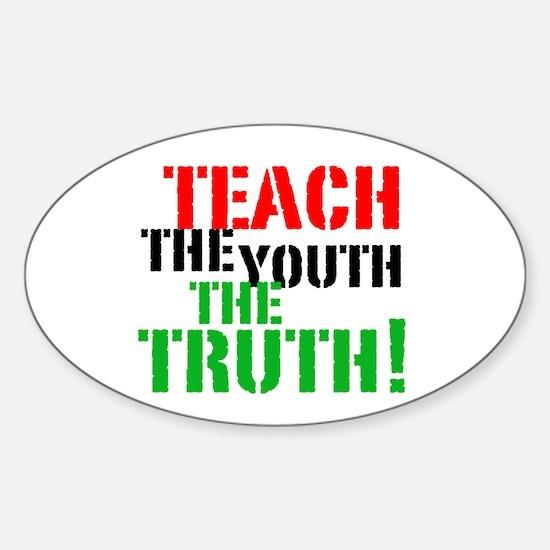 Teach the Youth . . . Oval Decal