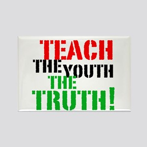 Teach the Youth . . . Rectangle Magnet