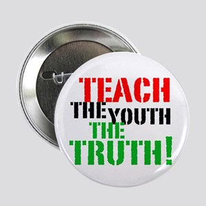 "Teach the Youth . . . 2.25"" Button"