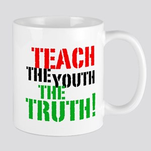 Teach the Youth . . . Mug