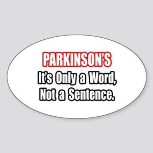 """Parkinson's Quote"" Oval Sticker"