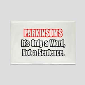"""Parkinson's Quote"" Rectangle Magnet"