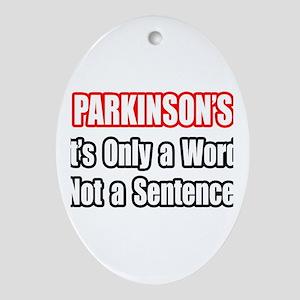 """Parkinson's Quote"" Oval Ornament"