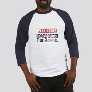 """""""Parkinson's Quote"""" Baseball Jersey"""