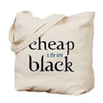 Cheap is the New Black - Tote Bag