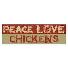 Peace Love Chickens Bumper Sticker