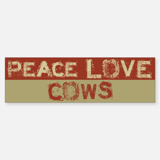 Peace Love Cows Bumper Bumper Bumper Sticker