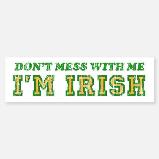 I'M IRISH Bumper Bumper Bumper Sticker