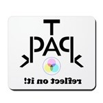 TPACK: Reflect on It Mousepad