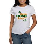 Irish Born Live Die Women's T-Shirt