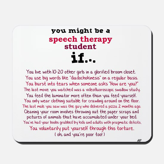 SPEECH THERAPY STUDENT Mousepad