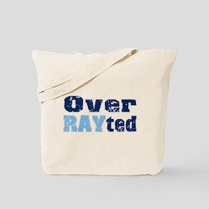 Over RAYted Tote Bag