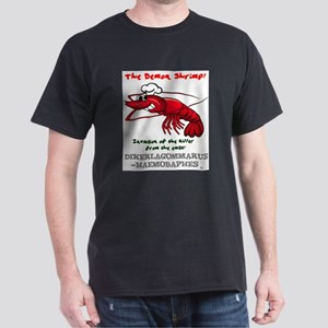 THE DEMON SHRIMP - DIKERAGOMMARUS T-Shirt