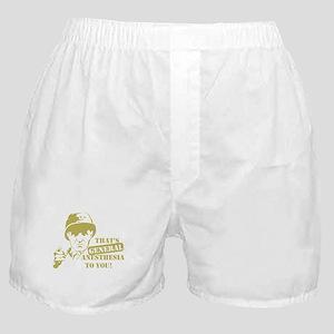 General Anesthesia Boxer Shorts