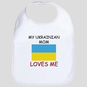 My Ukrainian Mom Loves Me Bib