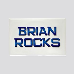 brian rocks Rectangle Magnet