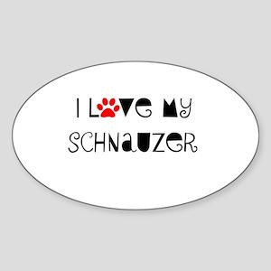 I Love My Schnauzer Oval Sticker