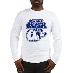 I Want Rush to Fail Long Sleeve T-Shirt