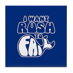 I Want Rush to Fail Tile Coaster
