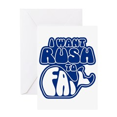 I Want Rush to Fail Greeting Card