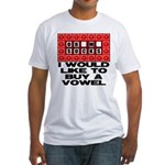 I would like to buy a vowel Fitted T-Shirt