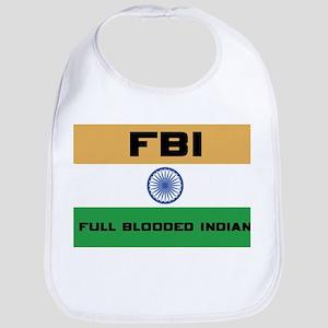 India FBI full blooded Indian Bib