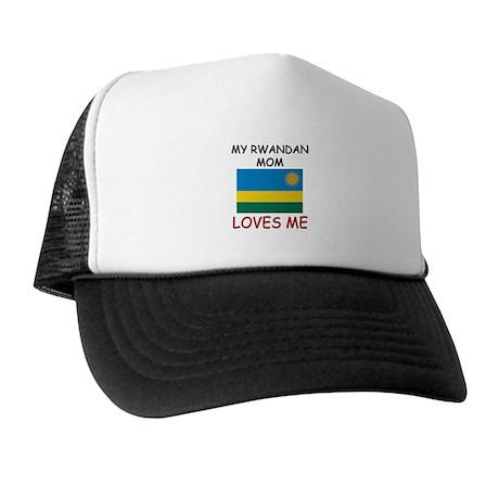My Rwandan Mom Loves Me Trucker Hat