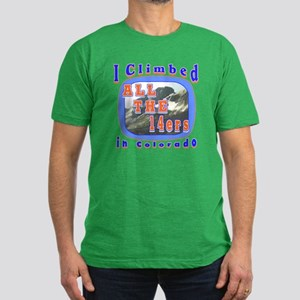 I climbed all the 14ers in Co Men's Fitted T-Shirt