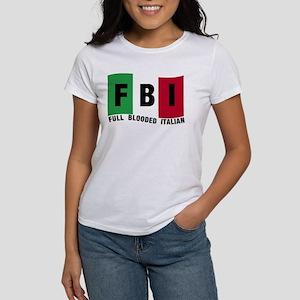 FBI Full blooded Italian Women's T-Shirt