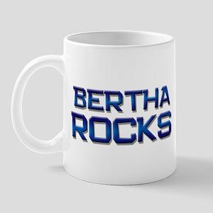 bertha rocks Mug