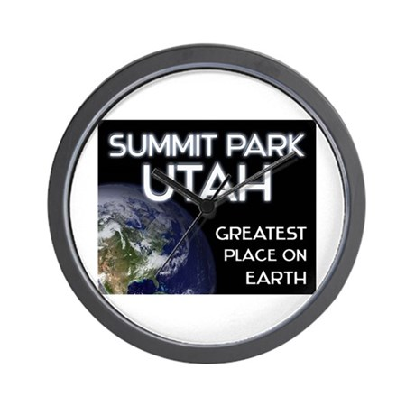 summit park utah - greatest place on earth Wall Cl