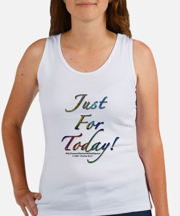 """Just for today"" Women's Tank Top"
