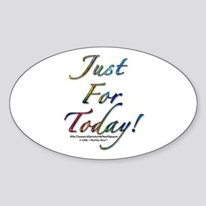 """""""Just for today"""" Oval Sticker"""
