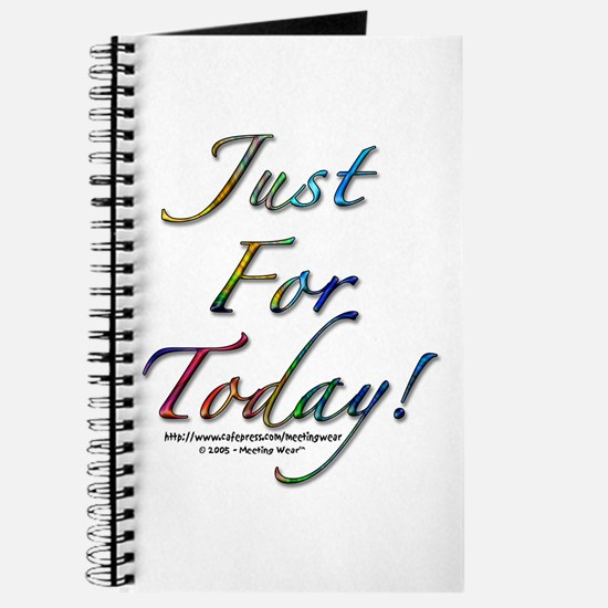 """""""Just for today"""" Journal"""