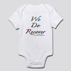 """""""We Do Recover"""" Infant Creeper"""
