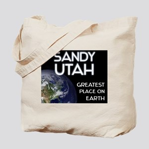 sandy utah - greatest place on earth Tote Bag
