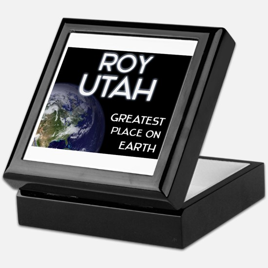 roy utah - greatest place on earth Keepsake Box